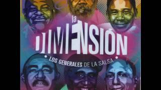 Dimension latina los generales de la salsa  La guagua