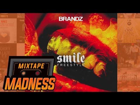 Brandz - Smile Freestyle | @MixtapeMadness