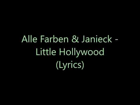 Alle Farben - Little Hollywood ft. Janieck