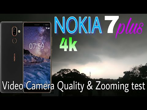 NOKIA 7 plus Video Camera Quality 4K & Zooming test 4X Zoom