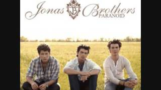 Jonas Brothers - Paranoid (Album Version) CD Quality Super HQ [DOWNLOAD]