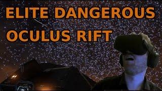 FIRST TIME IN VR OCULUS RIFT | ELITE DANGEROUS