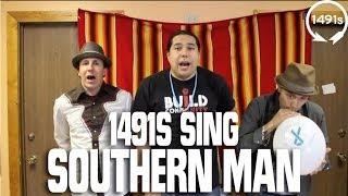 1491s sing Southern Man