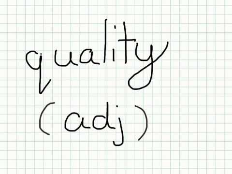 "Vocabulary video - ""quality"" definition"