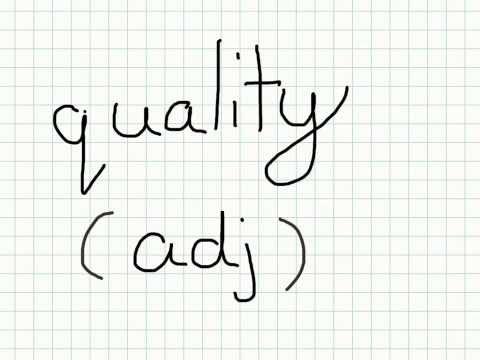 "Vocabulary video - ""quality"" definition"