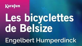Les bicyclettes de Belsize - Engelbert Humperdinck | Karaoke Version | KaraFun