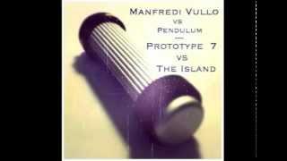 Manfredi Vullo - Prototype 7 (Original Mix) w/ Pendulum - The Island (Acapella) FREE DOWNLOAD