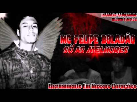 Mc Felipe Boladão - CD Só As Melhores FEMO DG