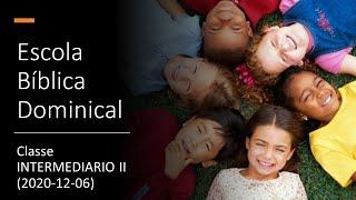 EBD Intermedário II (2020-12-06)