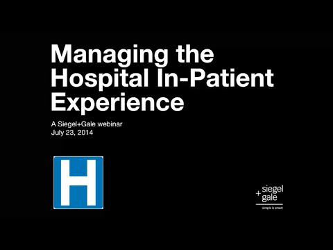 Managing the Hospital In-Patient Experience Webinar