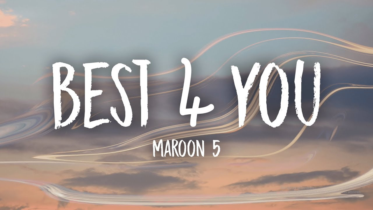 maroon-5-best-4-you-lyrics-unique-vibes