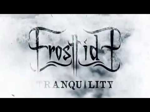 Frosttide - Tranquility (Official Lyric Video)