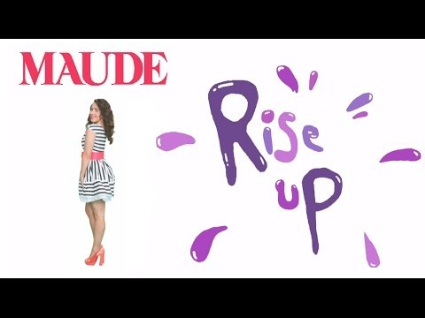 MAUDE - Rise Up (Official Video)