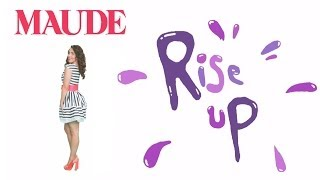 Watch Maude Rise Up video