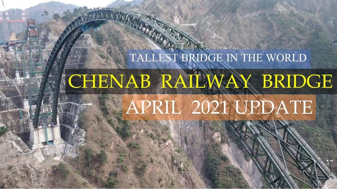 Chenab Railway Bridge 2021 update | Jammu-Katra-Srinagar-Baramulla Rail line | Papa Construction