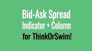 Bid ask volume indicator thinkorswim