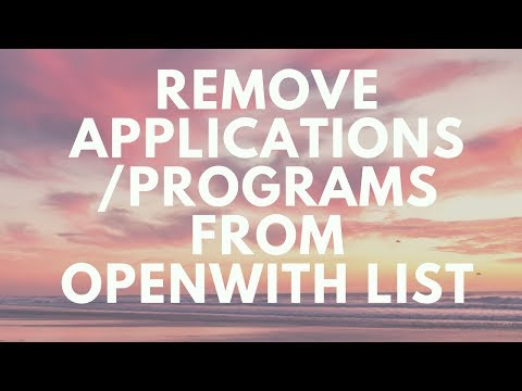 Remove applications/program from open with list in Windows Explorer | AKN Networks