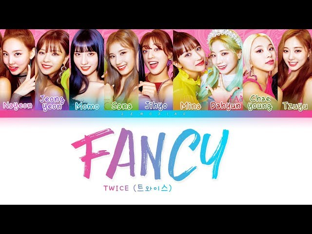 TWICE - FANCY (트와이스 - FANCY) [Color Coded Lyrics/Han/Rom/Eng/가사]