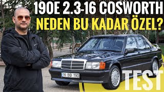Mercedes (W201) 190E 2.3 16V Cosworth; Neden bu kadar özel?