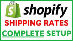 Shopify Shipping Rates Tutorial | How To Setup Shipping Settings In Your Store