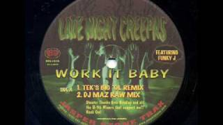 Late Night Creepas feat Funky J - Work It Baby(Tek
