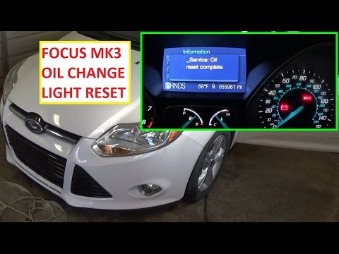 How to Reset The Change Engine Oil Light Reset Oil Life on Ford Focus MK3 2011 - 2016