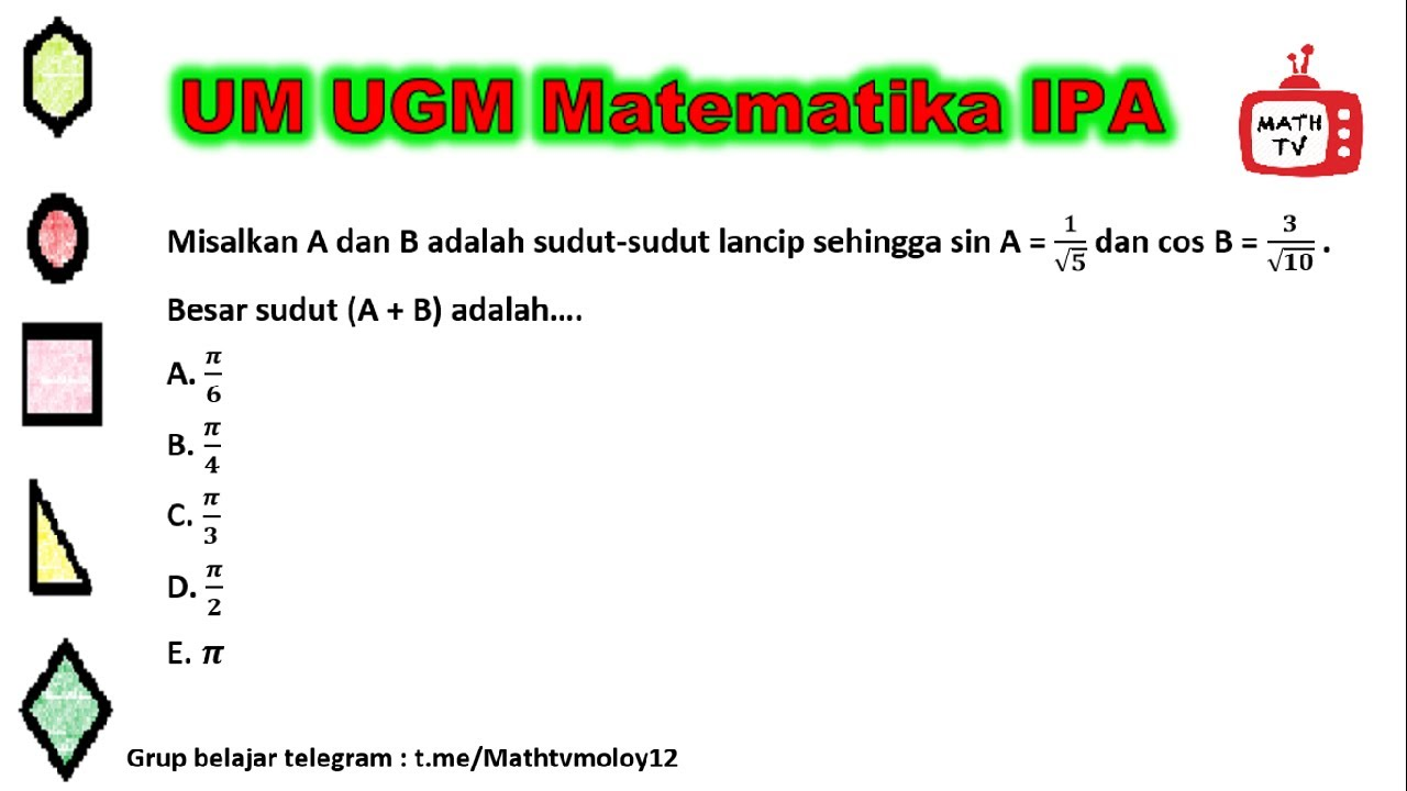 Soal Dan Pembahasan UM UGM Matematika IPA #1