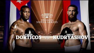 Dorticos vs Kudryashov - WBSS Season I: Cruiserweight QF2