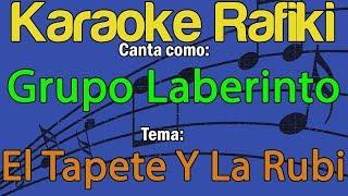 Grupo Laberinto - El Tapete Y La Rubi Karaoke Demo