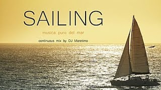 DJ Maretimo - Sailing (Full Album) HD, 2014, 2+Hours, Musica Del Mar