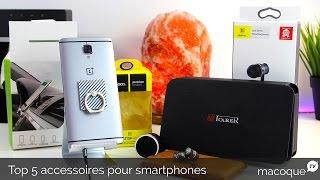 Top 5 des meilleurs accessoires pour vos smartphones
