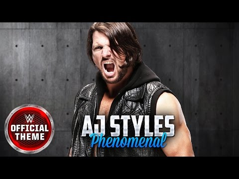 AJ Styles  Phenomenal Entrance Theme