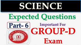 Part-06 | Science Special !! Most Expected Questions !! RRB GROUP D 2018 | Railway Exam