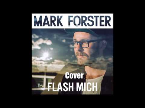 Flash mich (Single Version): Mark Forster: Amazon.de: MP3-Downloads