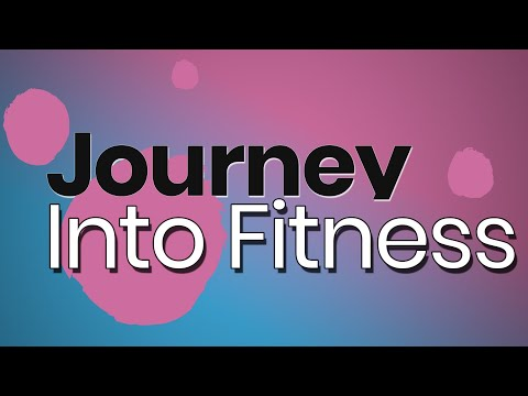 Journey into Fitness: with Yoga