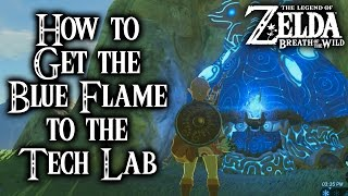 Breath Of The Wild - How To Get The Blue Flame To The Hateno Tech Lab Legend Of Zelda