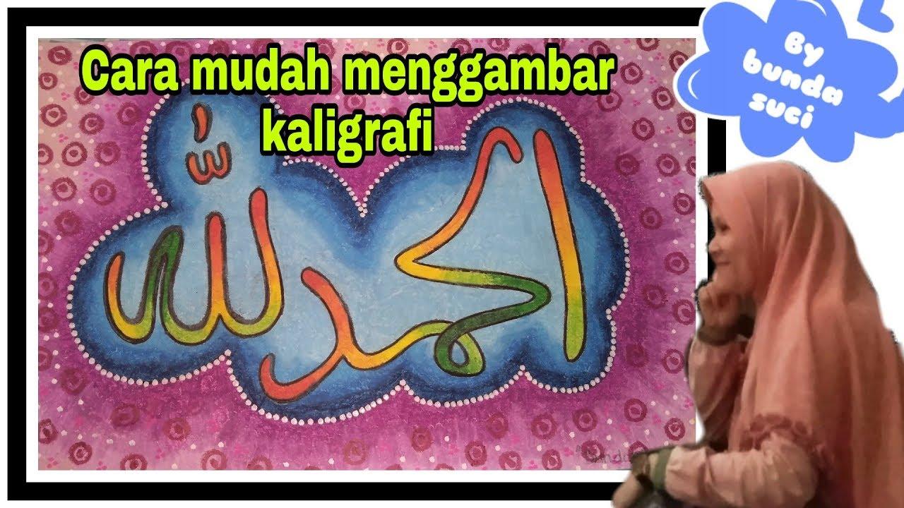 Cara Mewarnai Kaligrafi Lafadz Alhamdulillah Dengan Crayon Bunda Suci Youtube