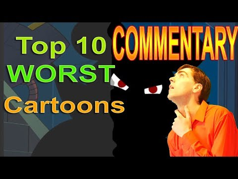 Worst Cartoons of all Time Commentary - PhantomStrider