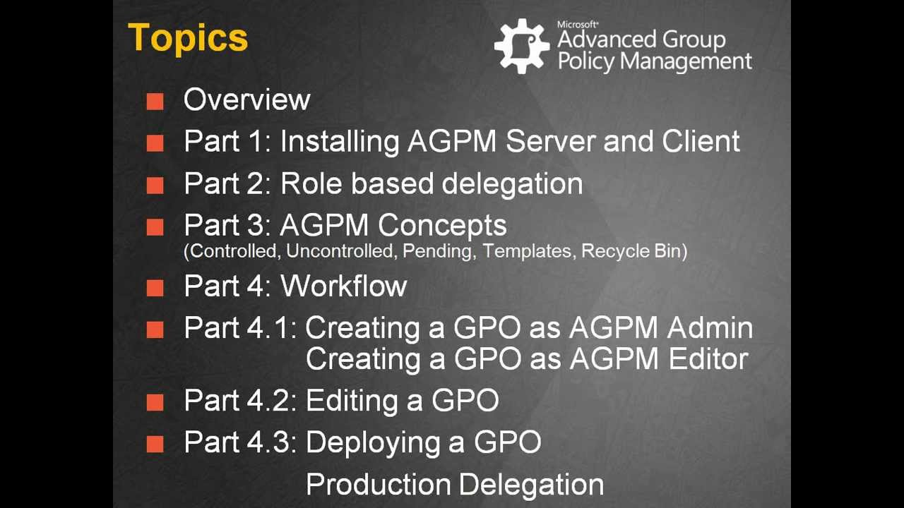 AGPM - Advanced Group Policy Management - Part 0 Overview - YouTube