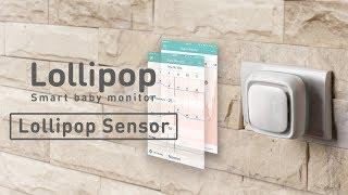 Lollipop Sensor Monitoring Your Baby's Room Environment Data