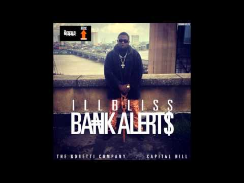 iLLBLiSS - Bank Alerts (OFFICIAL AUDIO 2014)