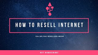 How to Resell Internet via Splynx Resellers Mode