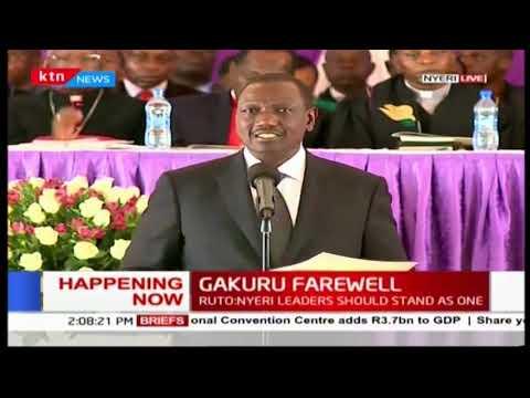 DP William Ruto eulogizes the late Nyeri Governor Wahome Gakuru