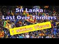 Sri lankan team s last over wins part 1 mp3
