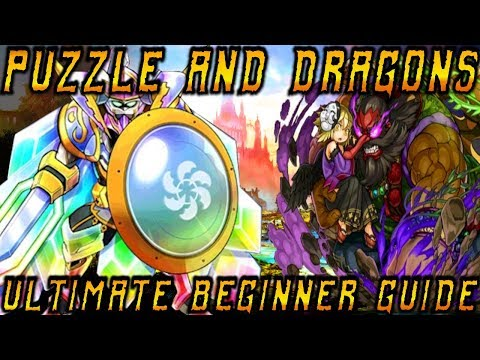 The Ultimate Puzzle And Dragons Beginners Guide (UPDATE)