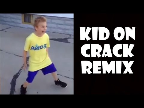 Kid On Crack - Remix Compilation