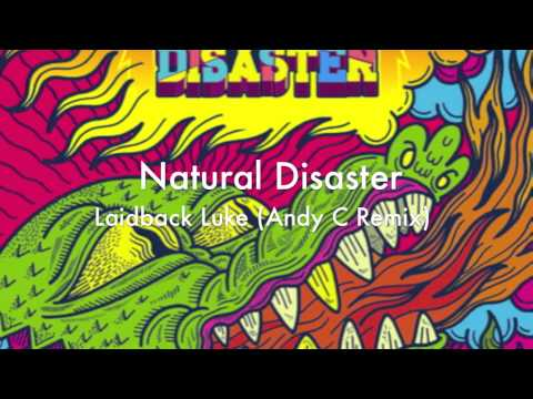 Laidback Luke - Natural Disaster (Andy C Remix) [Full - HD]