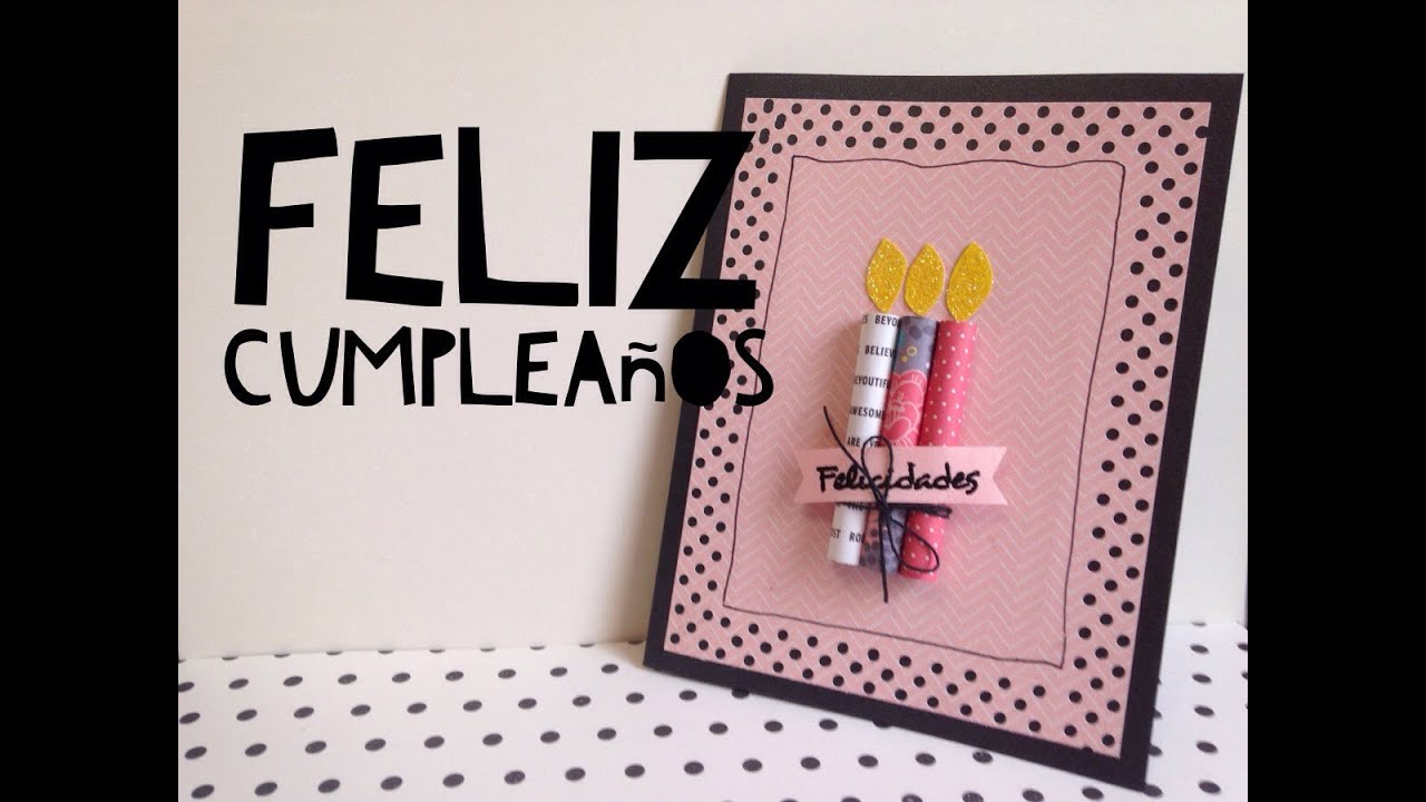 TUTORIAL Tarjeta de feliz cumpleaos FCILDIY EASY Happy Birthday