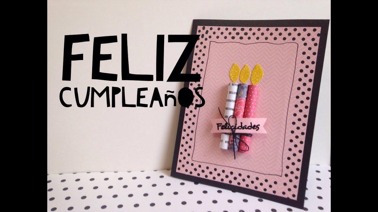 tutorial tarjeta de feliz cumplea u00f1os f u00c1cil  diy easy happy