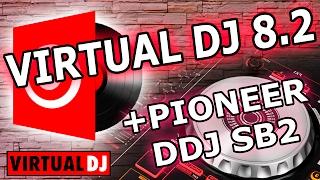 INSTALAR VIRTUAL DJ 8.2+PIONEER DJ SB2[Rendimiento/Sin Errores]